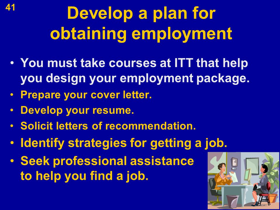 Develop a plan for obtaining employment