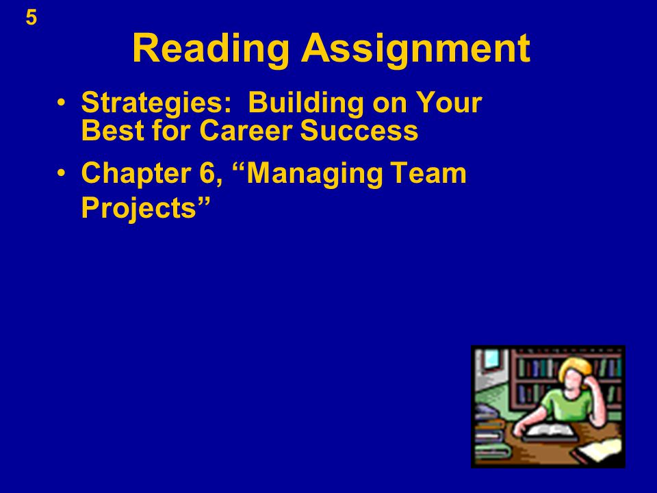 Reading Assignment Strategies: Building on Your Best for Career Success.