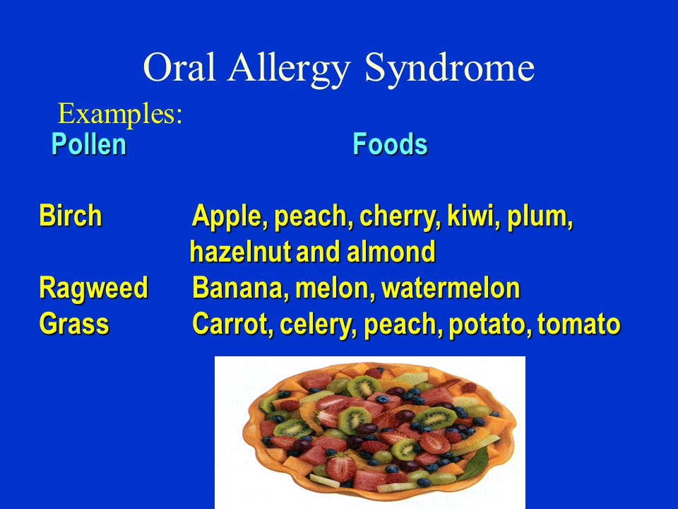 Oral Allergy Syndrome Examples: Pollen Foods