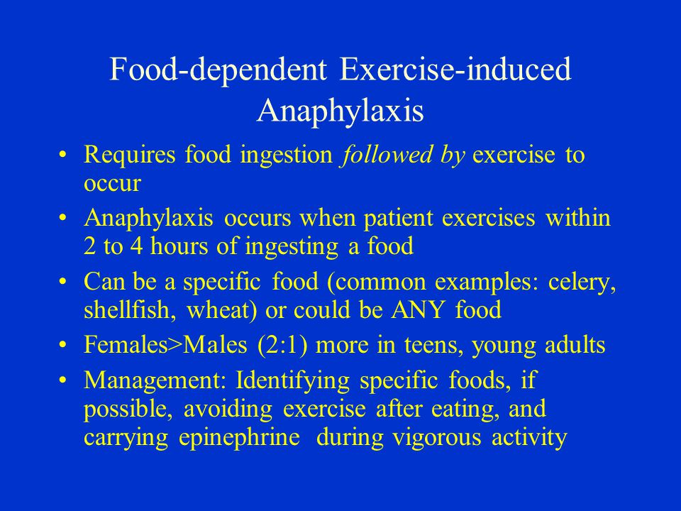 Food-dependent Exercise-induced Anaphylaxis