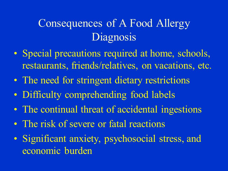 Consequences of A Food Allergy Diagnosis