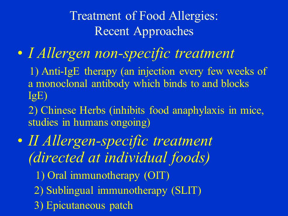 Treatment of Food Allergies: Recent Approaches