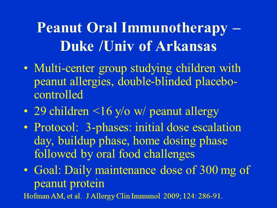 Peanut Oral Immunotherapy – Duke /Univ of Arkansas