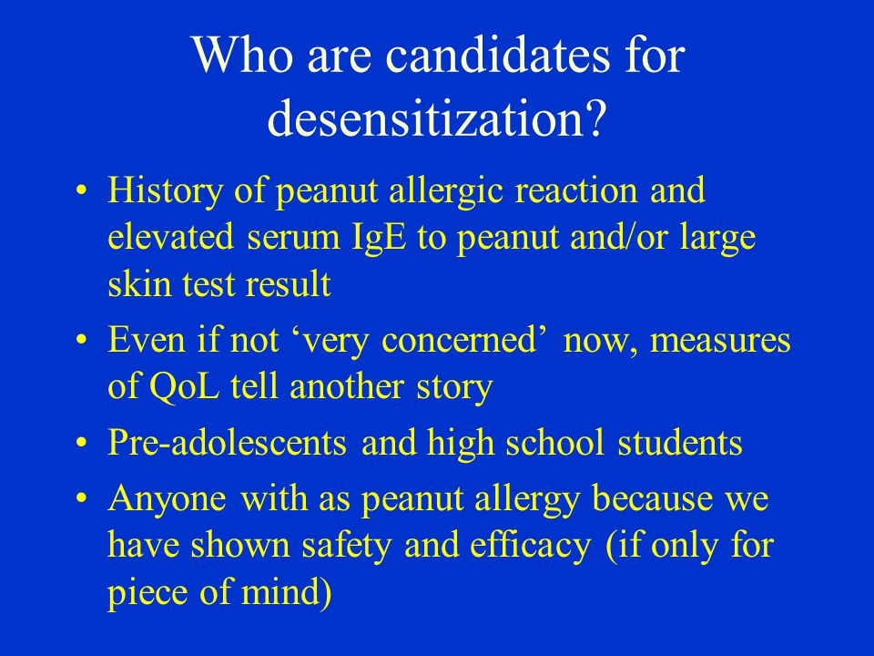 Who are candidates for desensitization