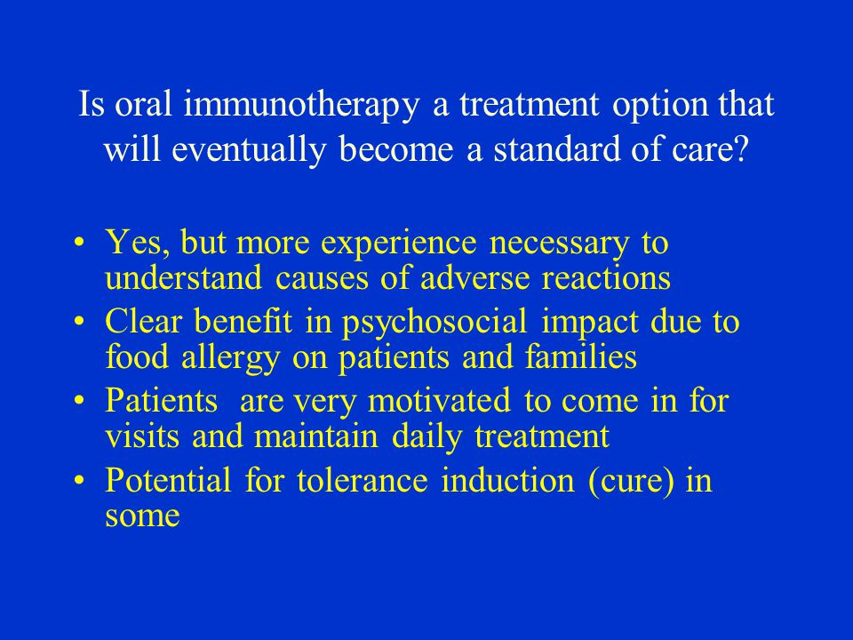 Is oral immunotherapy a treatment option that will eventually become a standard of care