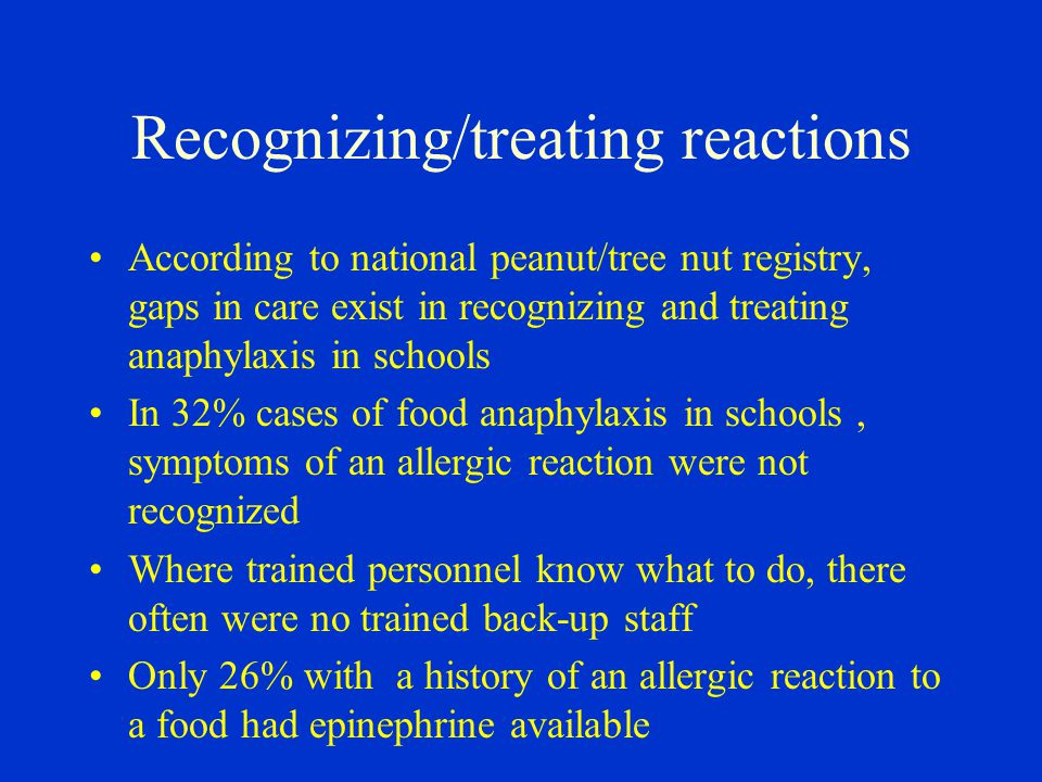 Recognizing/treating reactions