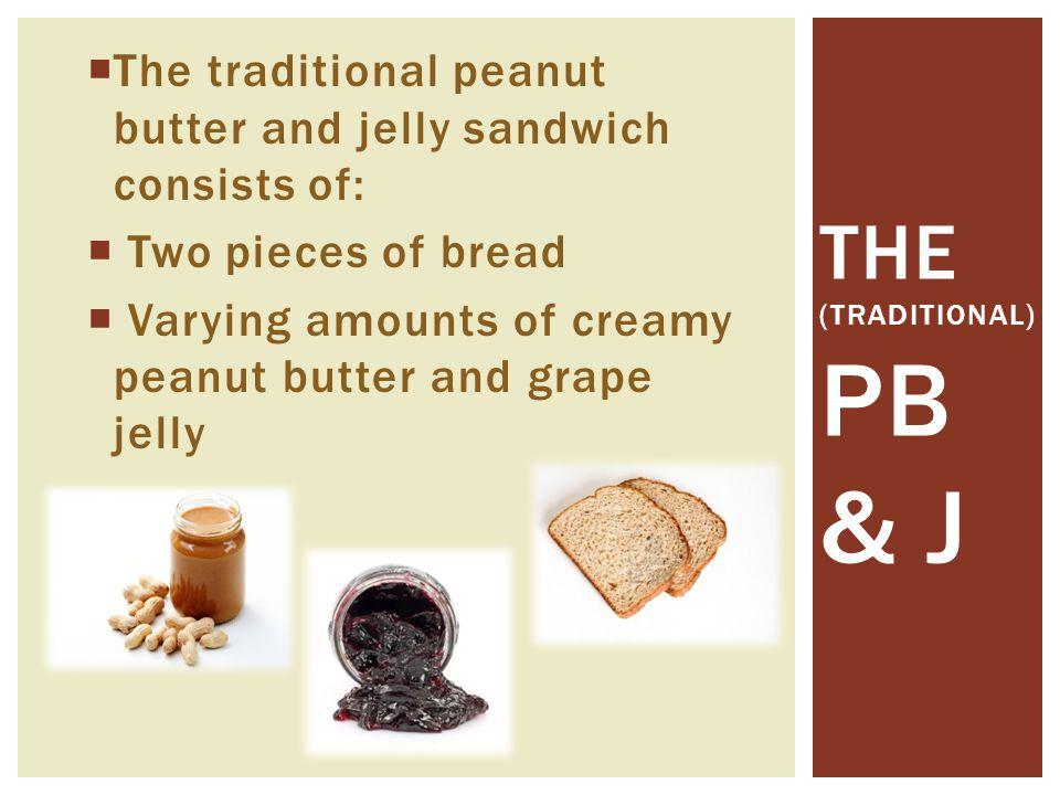 The (Traditional) PB & J