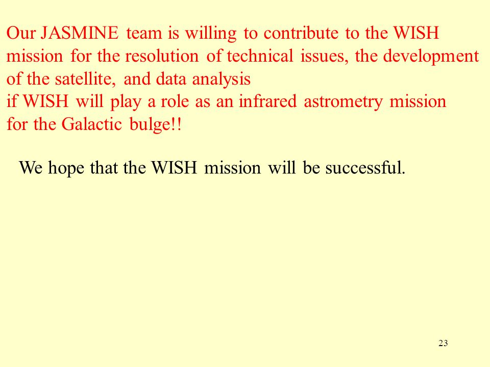 Our JASMINE team is willing to contribute to the WISH