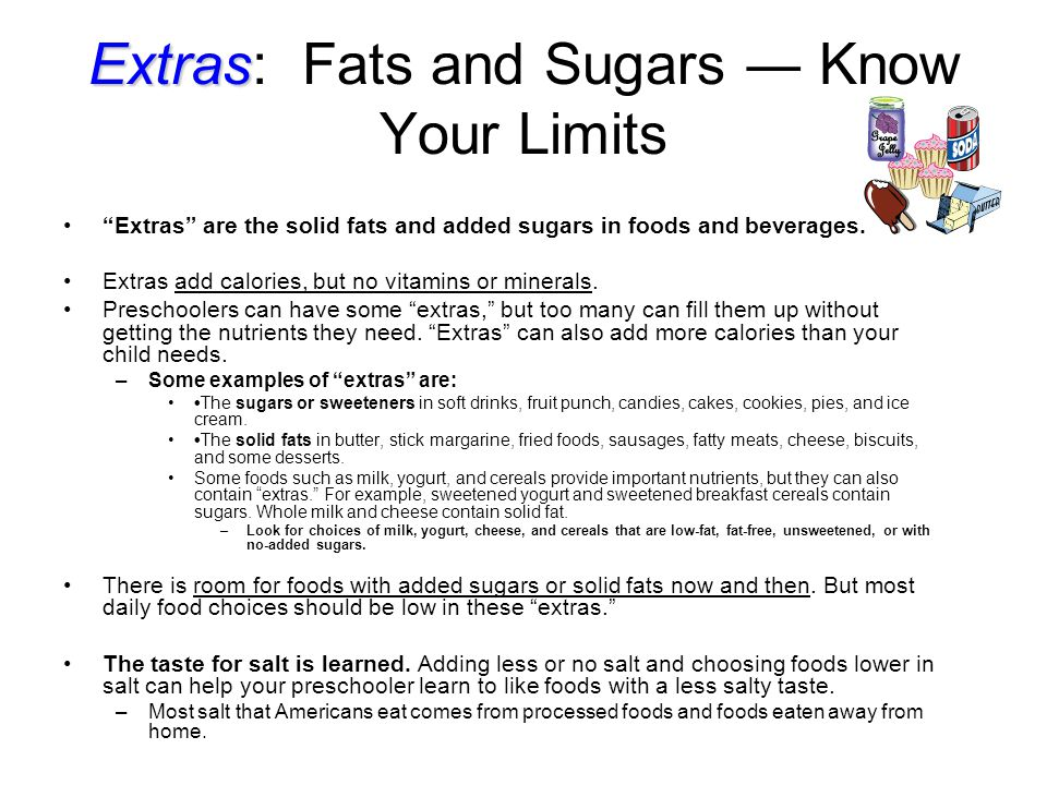 Extras: Fats and Sugars ― Know Your Limits
