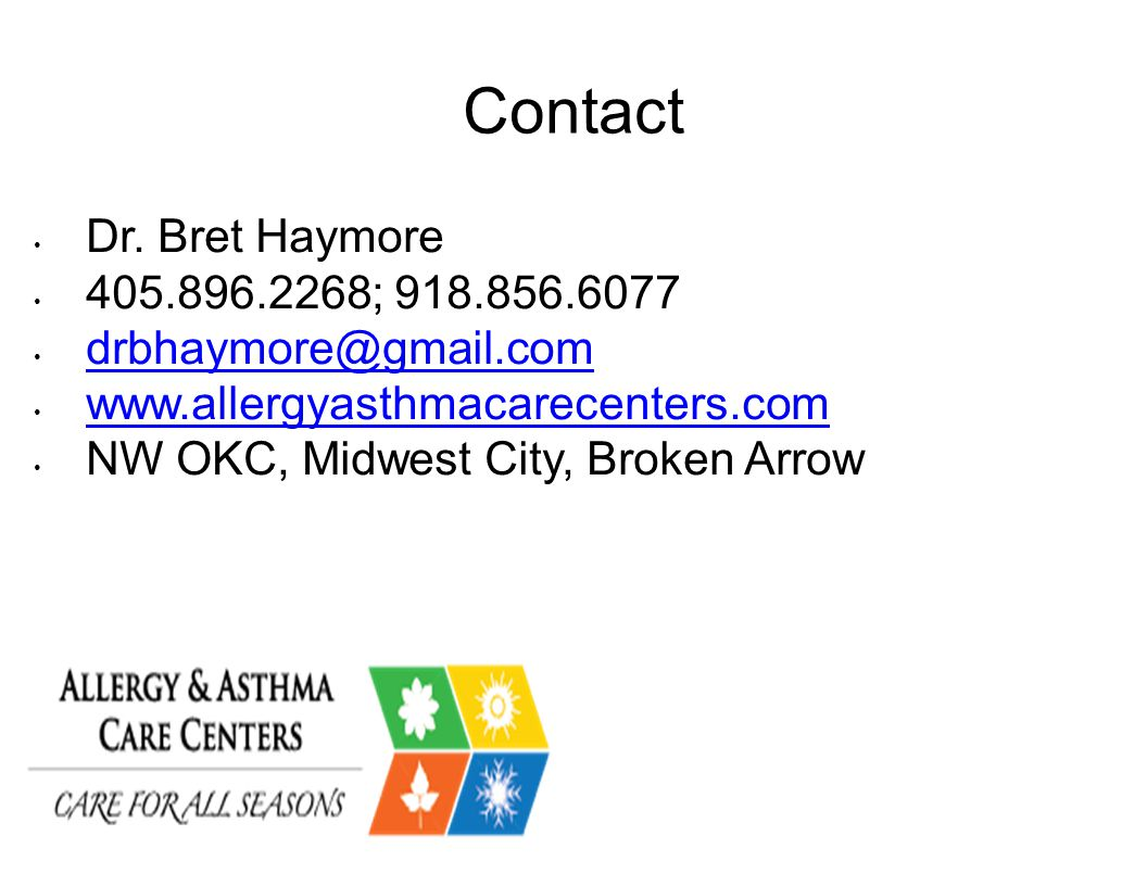 Contact Dr. Bret Haymore 405.896.2268; 918.856.6077