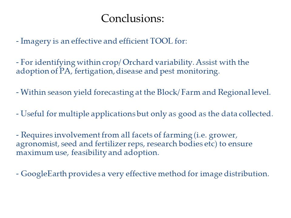 Conclusions: - Imagery is an effective and efficient TOOL for: