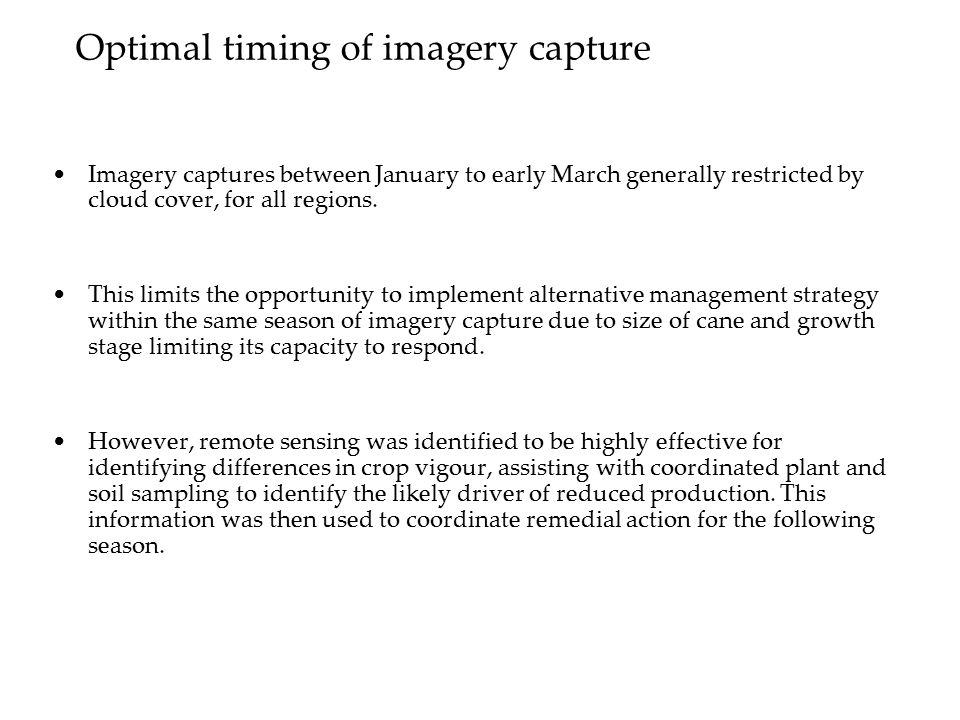 Optimal timing of imagery capture