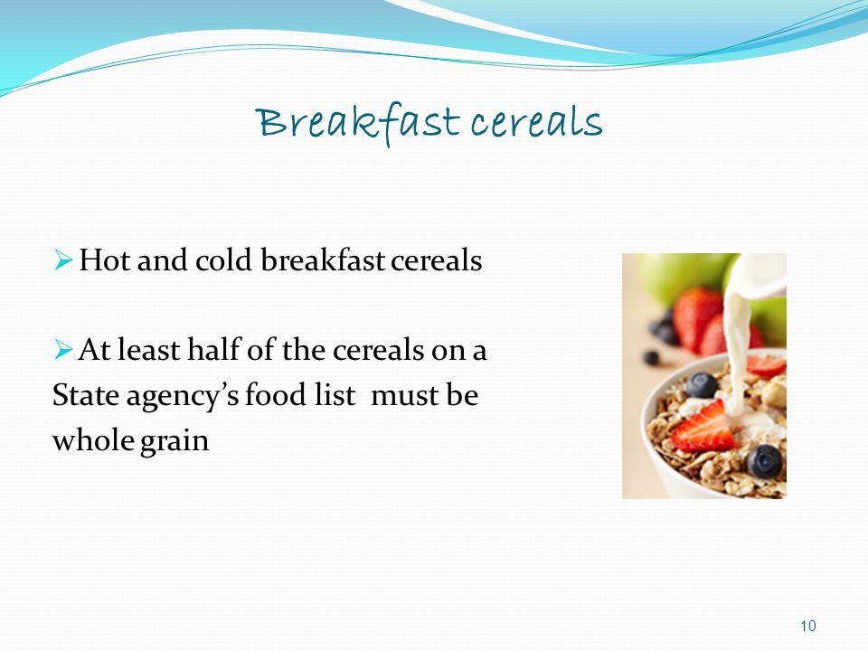 Breakfast cereals Hot and cold breakfast cereals