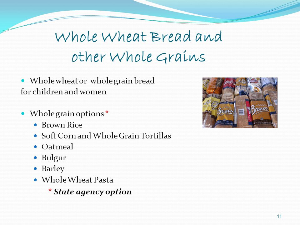 Whole Wheat Bread and other Whole Grains