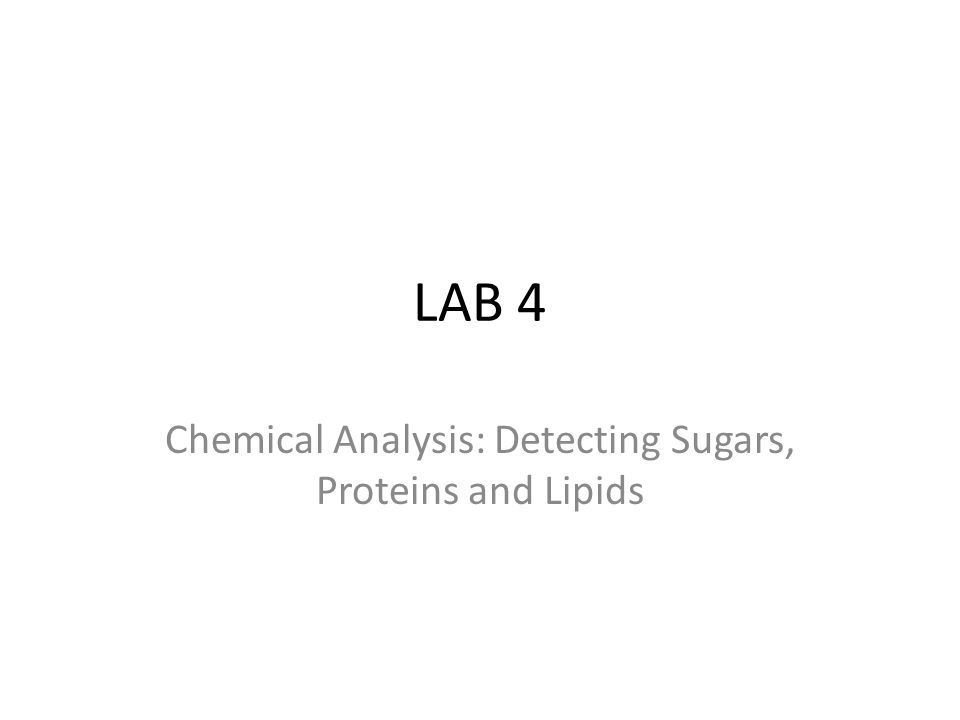 Chemical Analysis: Detecting Sugars, Proteins and Lipids