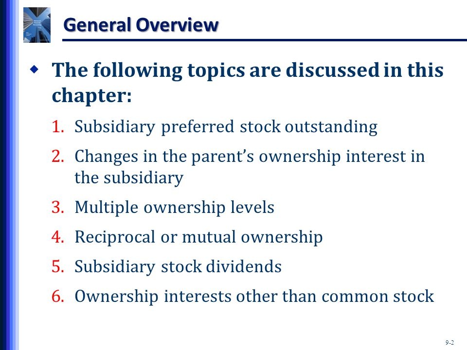 The following topics are discussed in this chapter: