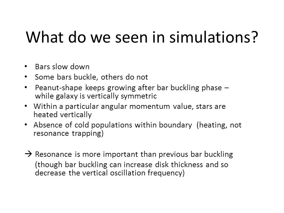 What do we seen in simulations