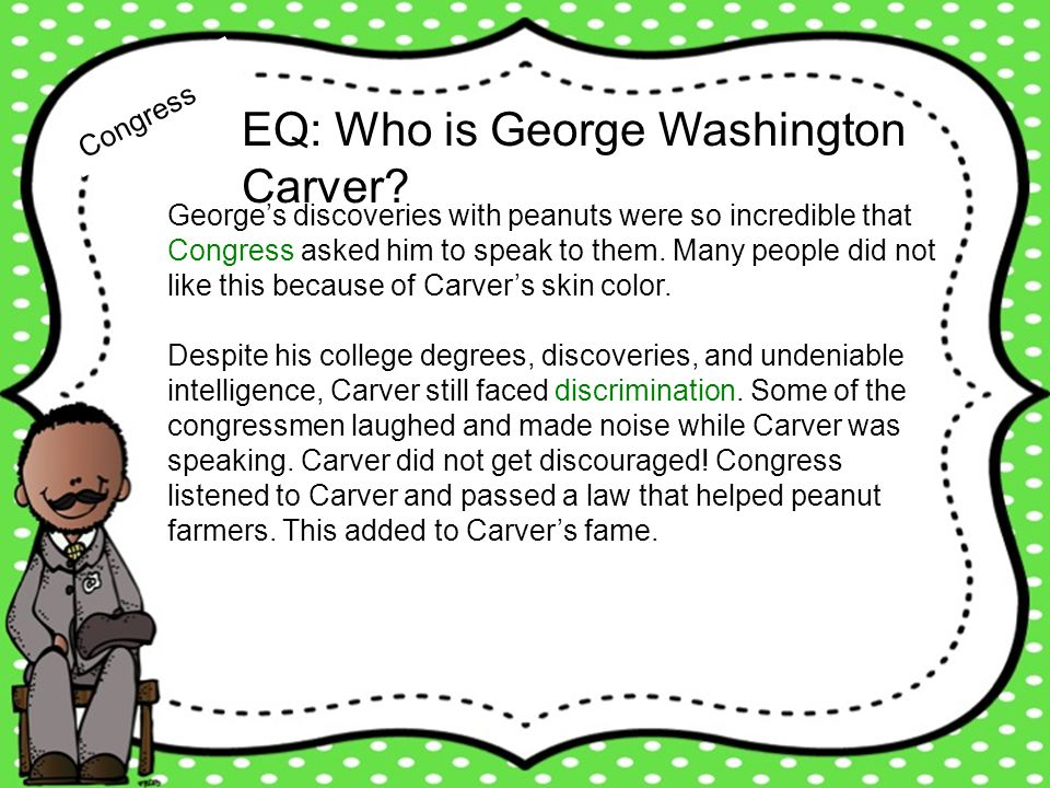 EQ: Who is George Washington Carver
