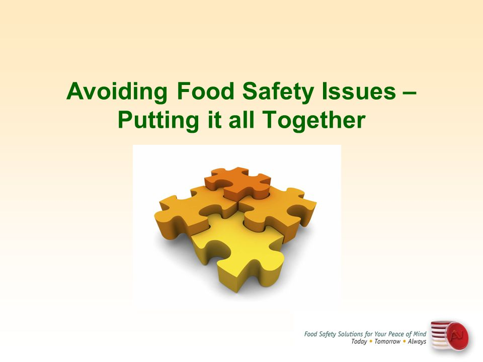 Avoiding Food Safety Issues – Putting it all Together