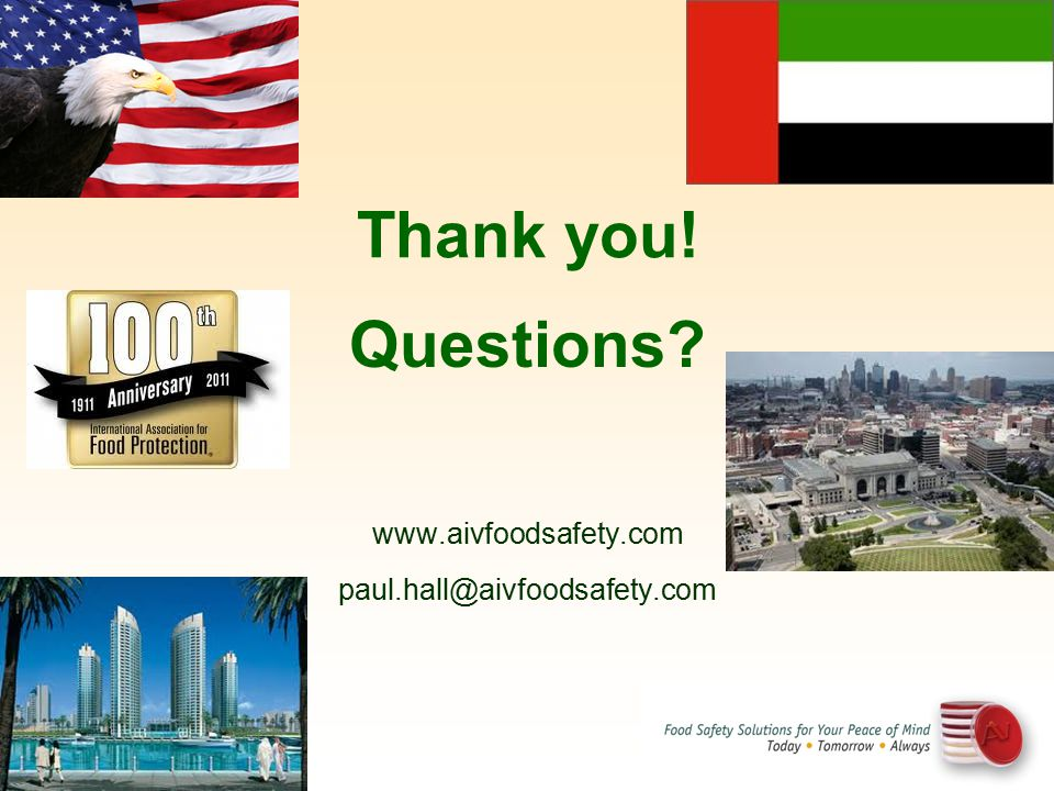 Thank you! Questions www.aivfoodsafety.com