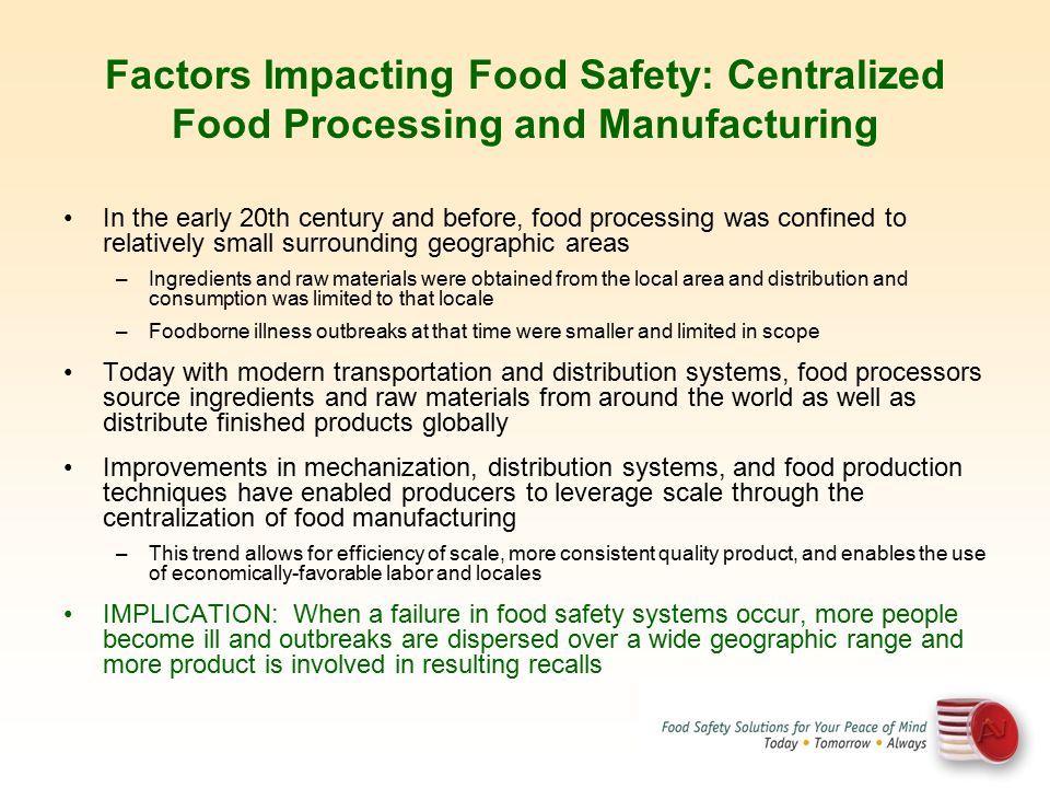 Factors Impacting Food Safety: Centralized Food Processing and Manufacturing