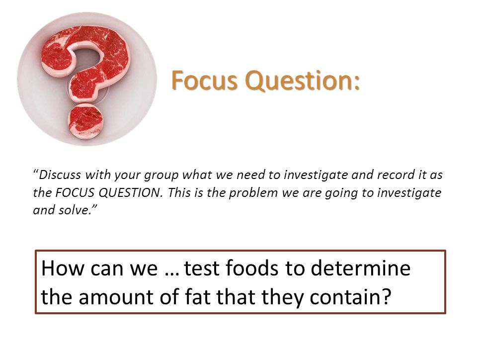 Focus Question: How can we …