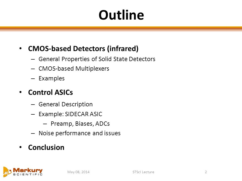 Outline CMOS-based Detectors (infrared) Control ASICs Conclusion