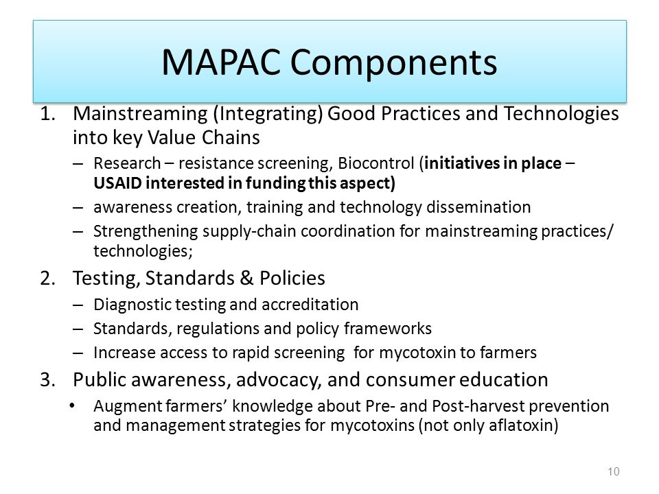 MAPAC Components Mainstreaming (Integrating) Good Practices and Technologies into key Value Chains.
