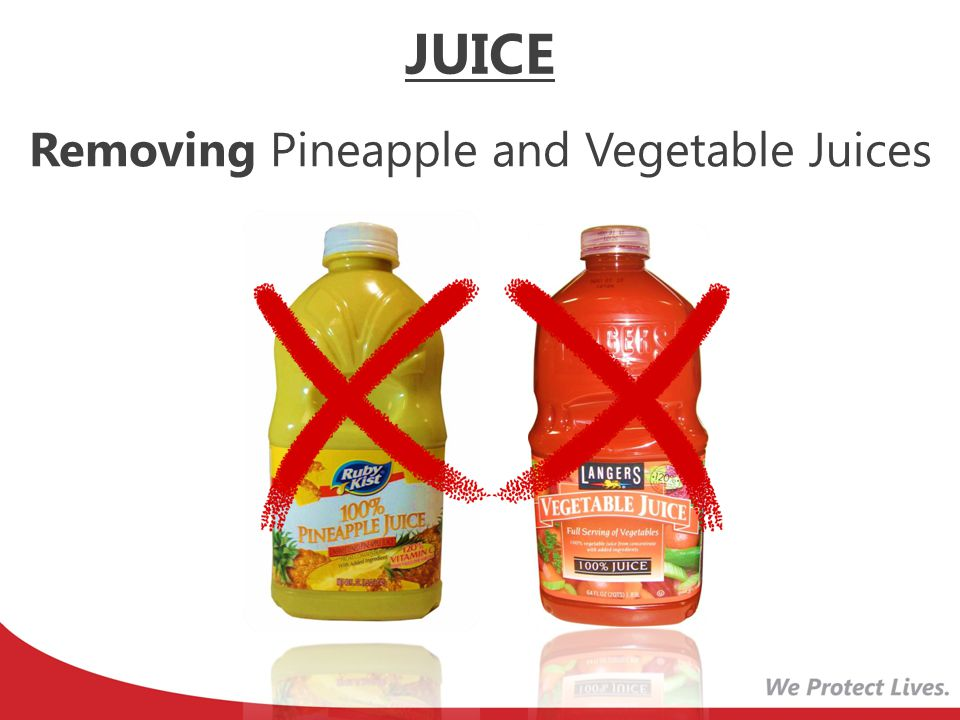Removing Pineapple and Vegetable Juices