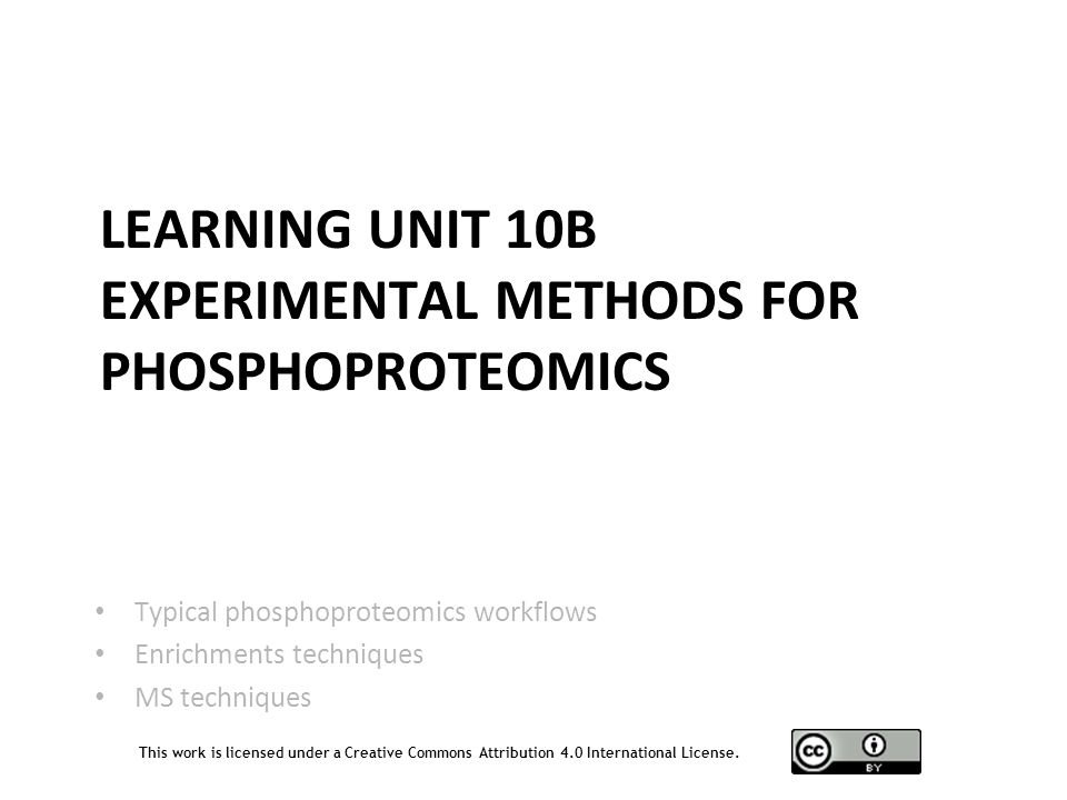 Learning Unit 10B Experimental Methods for Phosphoproteomics