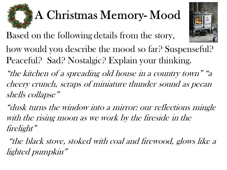 A Christmas Memory- Mood