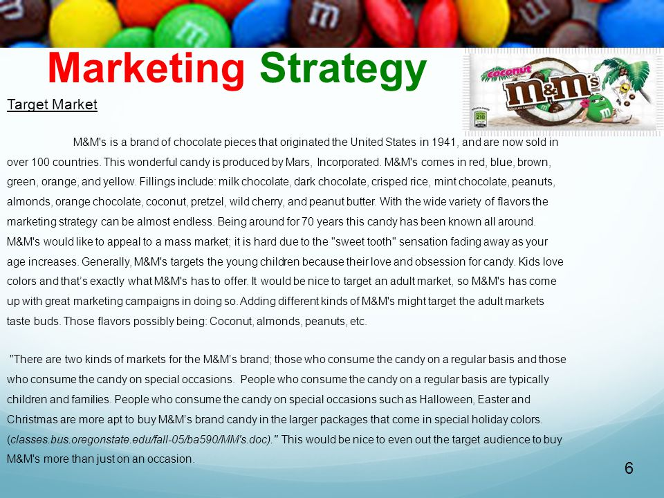 Marketing Strategy 6 Target Market