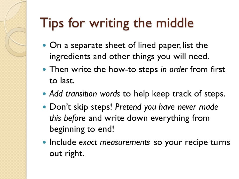 Tips for writing the middle