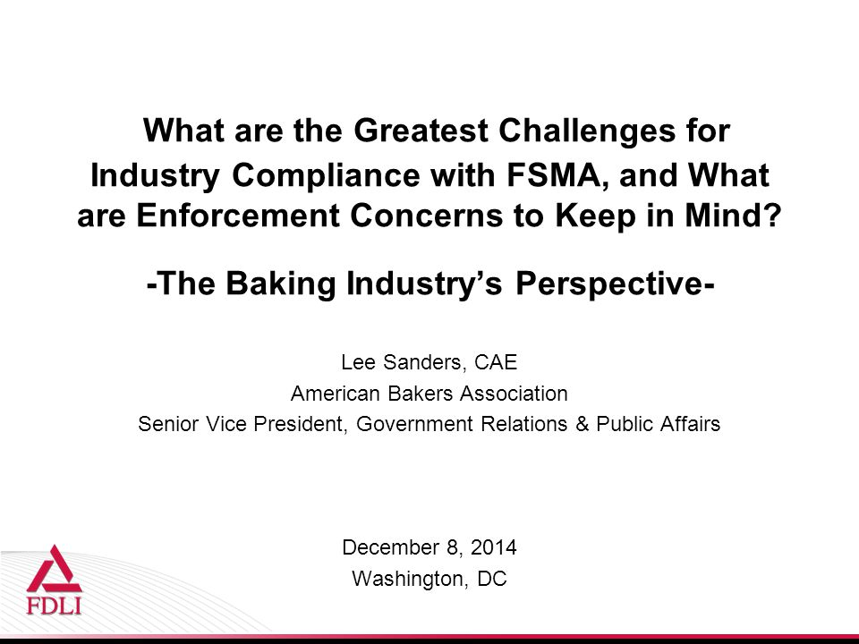 -The Baking Industry's Perspective-