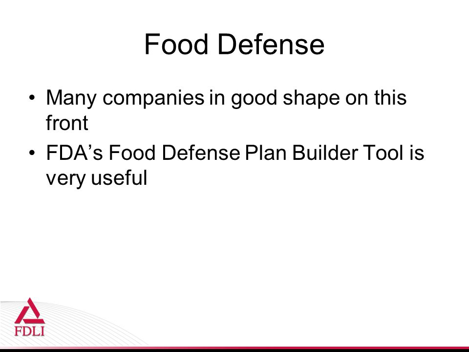 Food Defense Many companies in good shape on this front