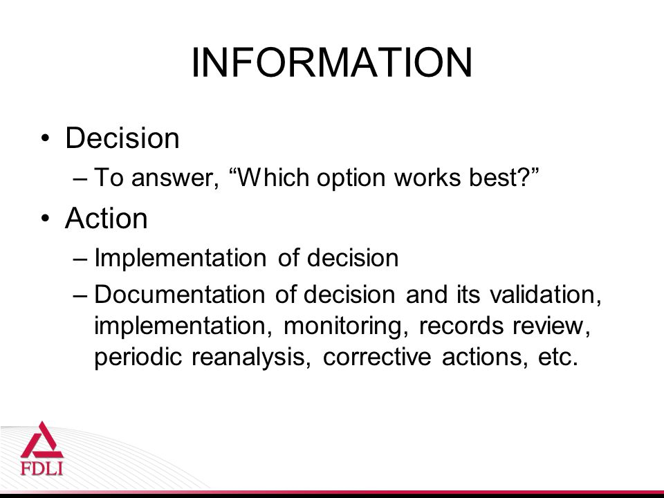 INFORMATION Decision Action To answer, Which option works best