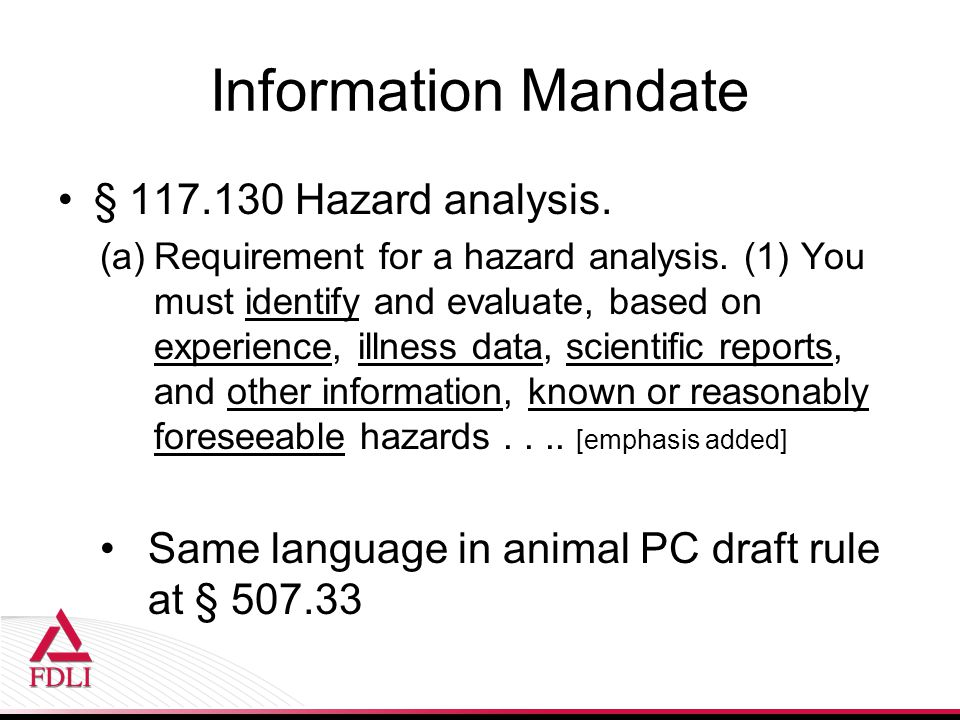 Information Mandate § 117.130 Hazard analysis.