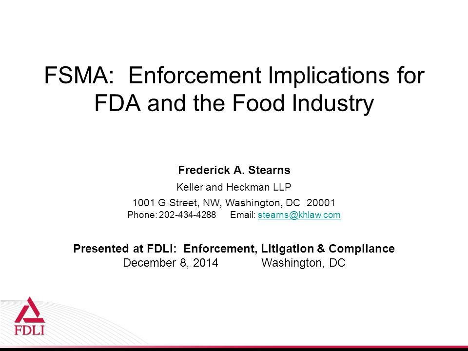 FSMA: Enforcement Implications for FDA and the Food Industry