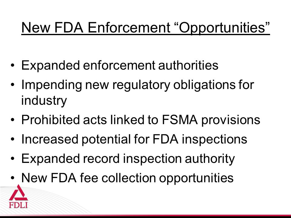 New FDA Enforcement Opportunities