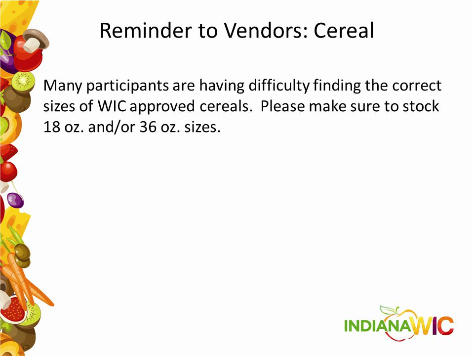 Reminder to Vendors: Cereal