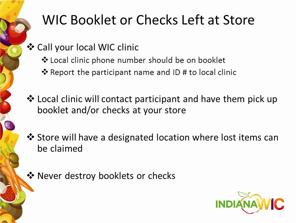 WIC Booklet or Checks Left at Store