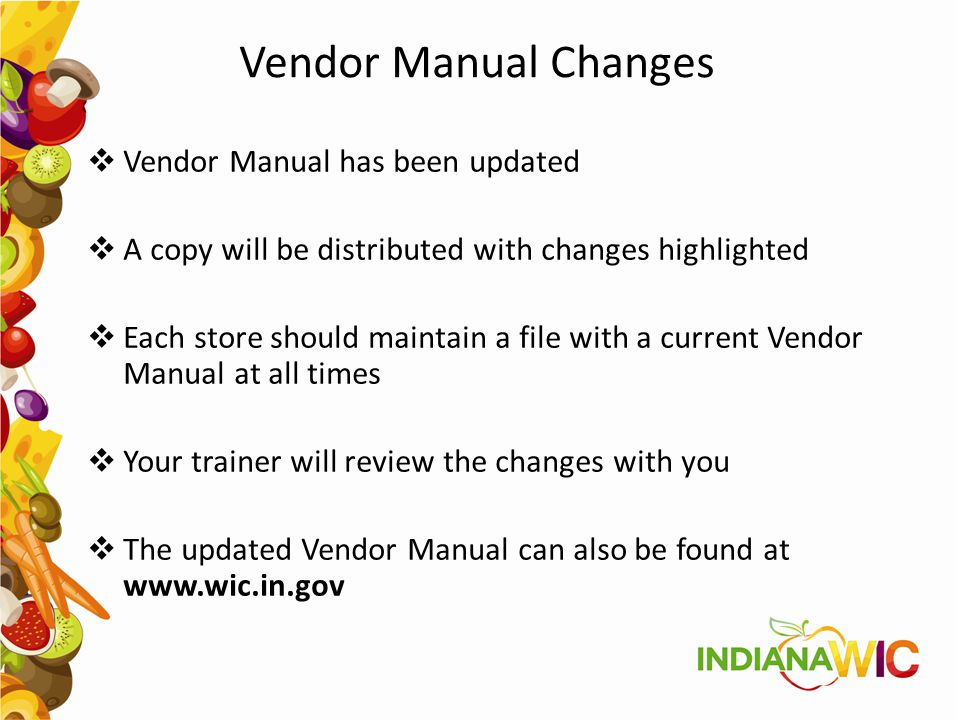 Vendor Manual Changes Vendor Manual has been updated