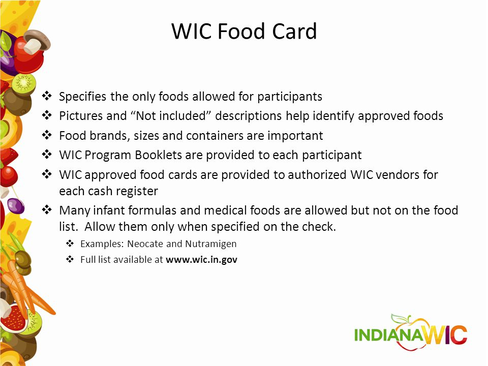 WIC Food Card Specifies the only foods allowed for participants