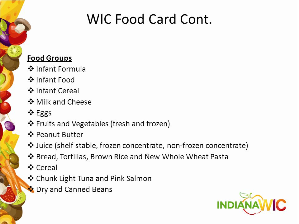 WIC Food Card Cont. Food Groups Infant Formula Infant Food