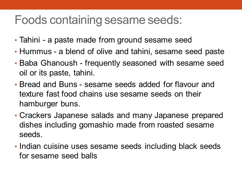 Foods containing sesame seeds: