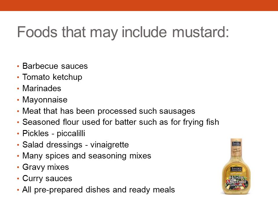 Foods that may include mustard: