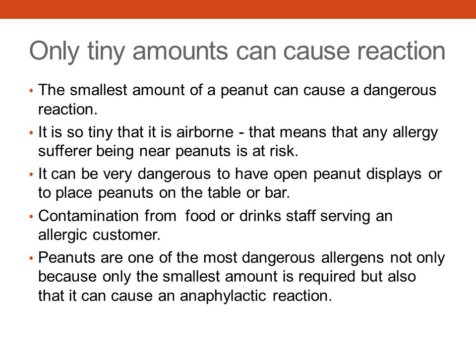 Only tiny amounts can cause reaction