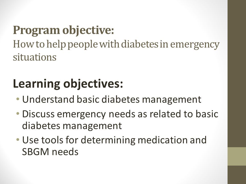 Program objective: How to help people with diabetes in emergency situations