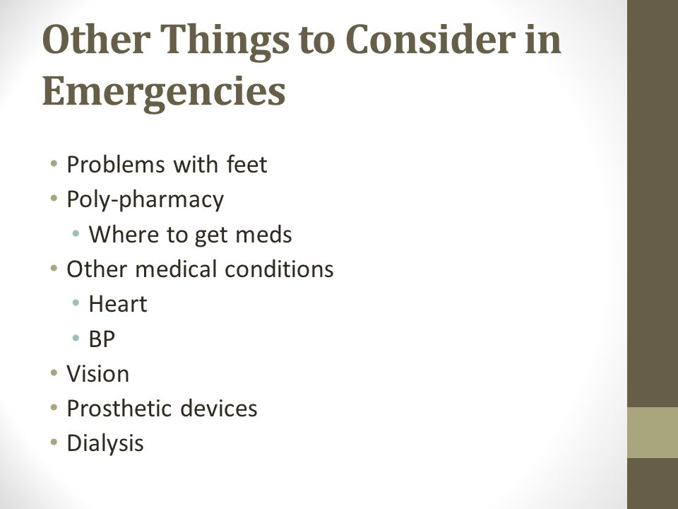 Other Things to Consider in Emergencies