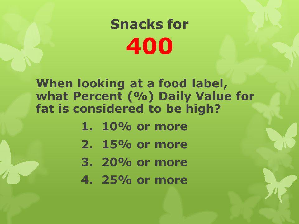Snacks for 400